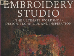 Embroidery Studio, The Embroiderers Guild, 1993, isbn: 0751399055
